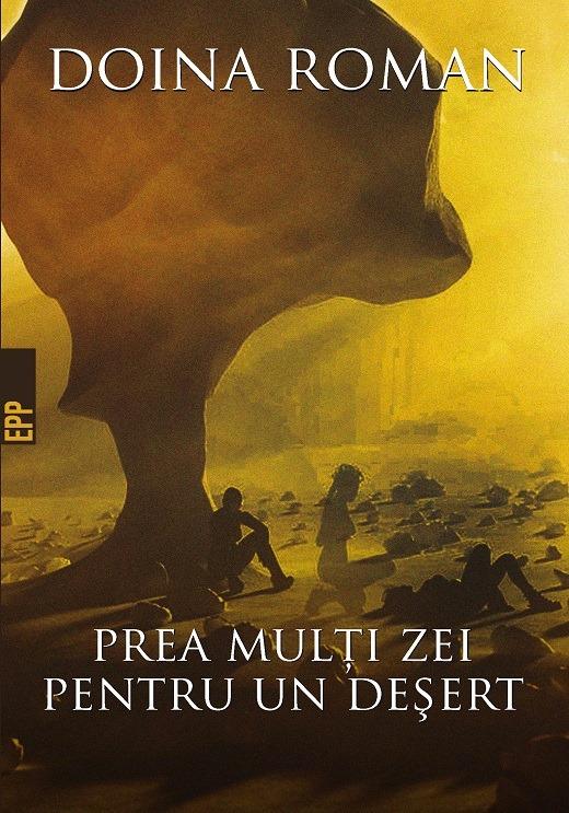 prea-multi-zei-pentru-un-desert-doina-roman